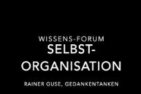 """Wissens-Forum """"Selbstorganisation 2"""""""